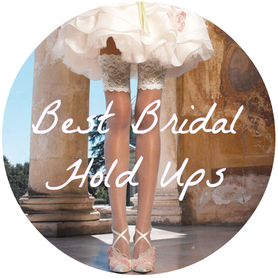 best bridal hold ups