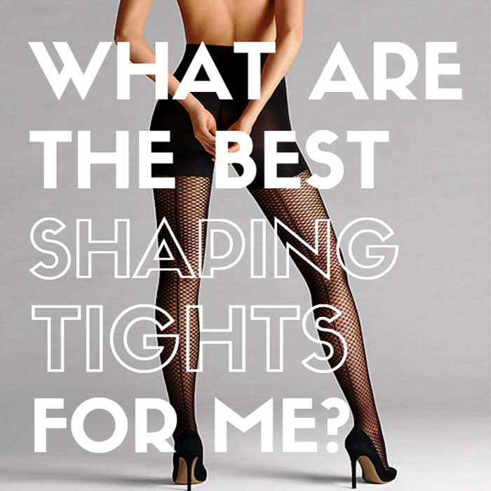 What are the best shaping tights for me
