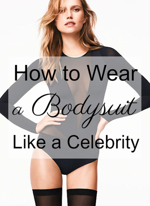 6fc4425e799 How To Wear A Bodysuit Just Like Celebrities - UK Lingerie